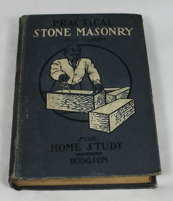 Antique Book Practical StoneMasonry for Home by ilovevintagestuff