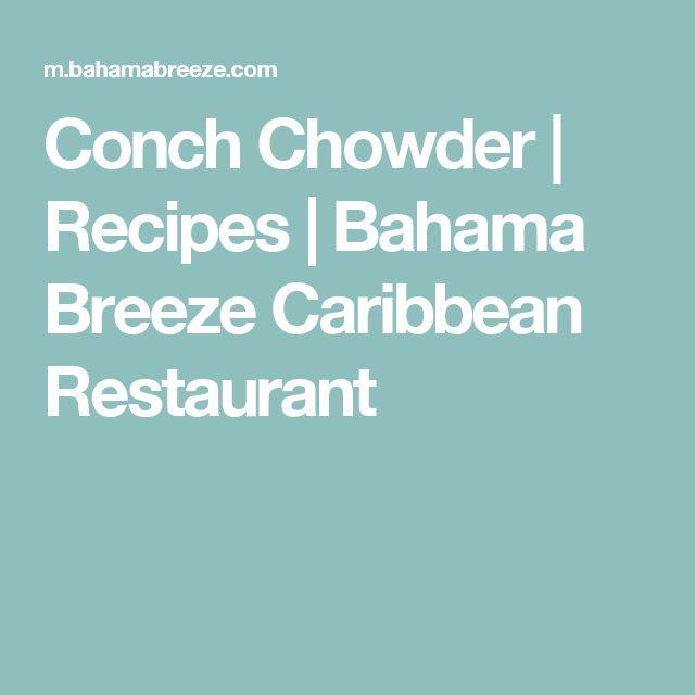 Conch Chowder | Recipes | Bahama Breeze Caribbean Restaurant