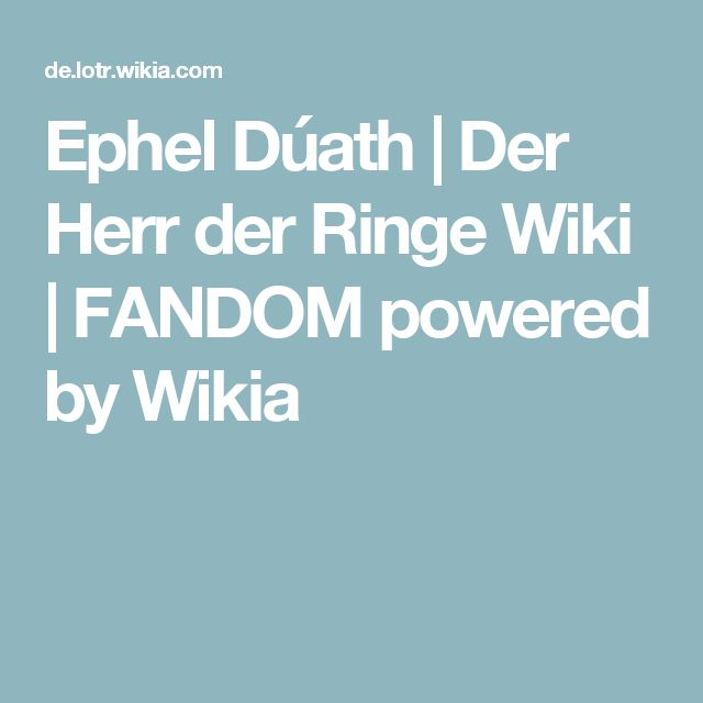 Ephel Dúath | Der Herr der Ringe Wiki | FANDOM powered by Wikia