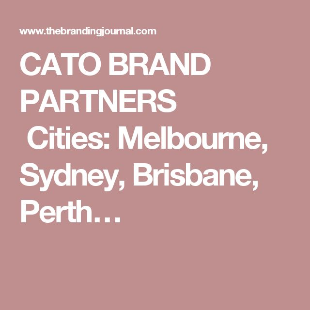 Annotation; This article was the least informative out of all of the articles I have found. Though it is a small piece of information that literally only mentions the cities Cato Brand Partners Offices are in, it is still informative thanks to the quote taken from the Cato Brand Partners website explaining who the business is and what they create.