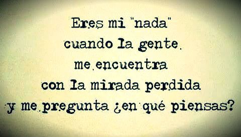 "Eres mi ""Nada""... #BuenasNoches"