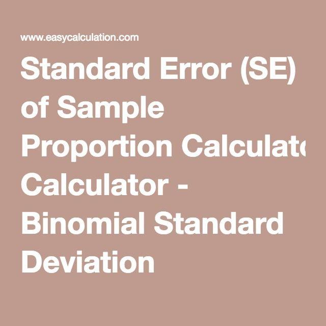 Standard Error (SE) of Sample Proportion Calculator - Binomial Standard Deviation
