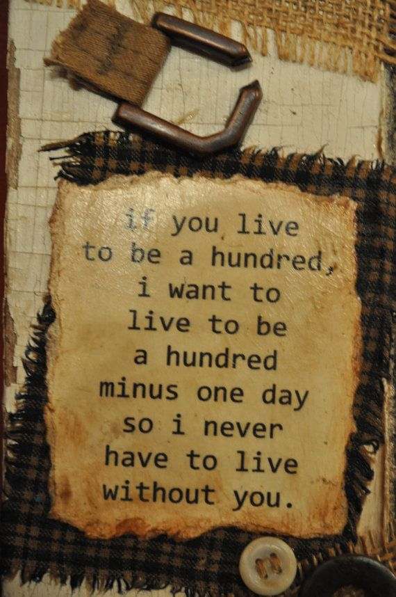 If You Live To Be a Hundred  Old Barn Siding Vintage Plaque