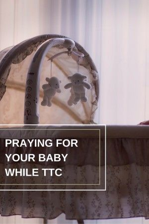 8 ways you should be praying for your child while you are trying to conceive.