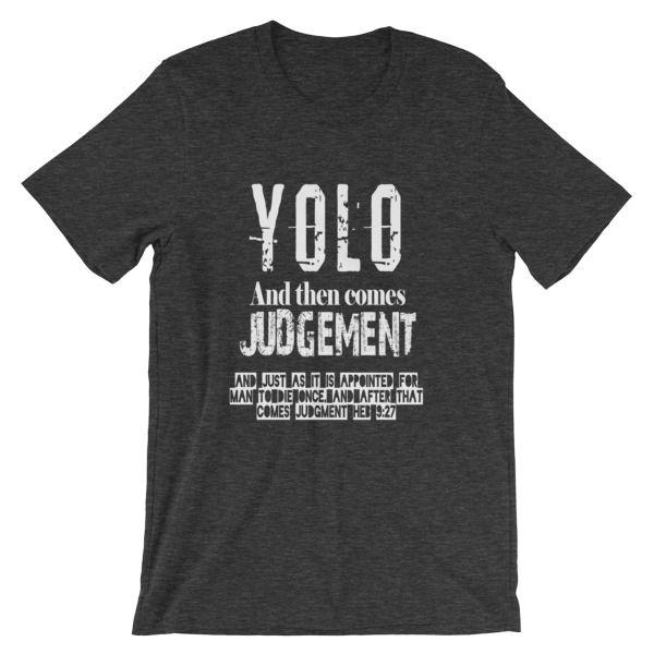 nice YOLO Hebrews 9:27 Men's Unisex short sleeve Christian t-shirt