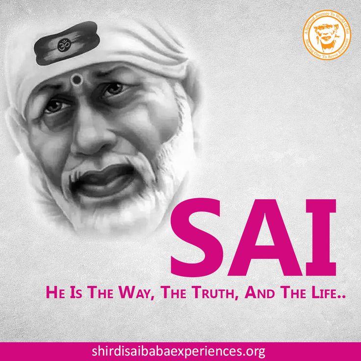 Sai, He Is The Way - Shirdi Sai Baba Wallpaper - Free Download - Shirdi Sai Baba Life Teachings and Stories