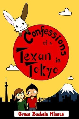Confessions of a Texan in Tokyo (Texan & Tokyo)