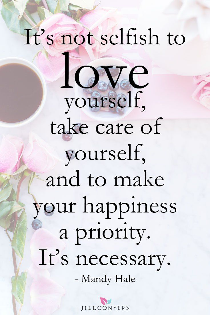 It's not selfish to love yourself, take care of yourself, and to make your happiness a priority. It's necessary. - Mandy Hale // Powerful Positivity