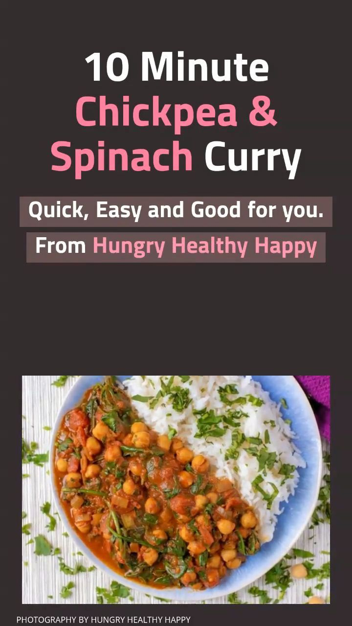 10 Minute Chickpea And Spinach Curry Recipe Chickpea And Spinach Curry Healthy Recipes Easy Vegan Curry