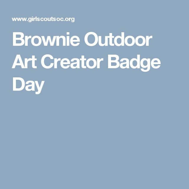 Brownie Outdoor Art Creator Badge Day