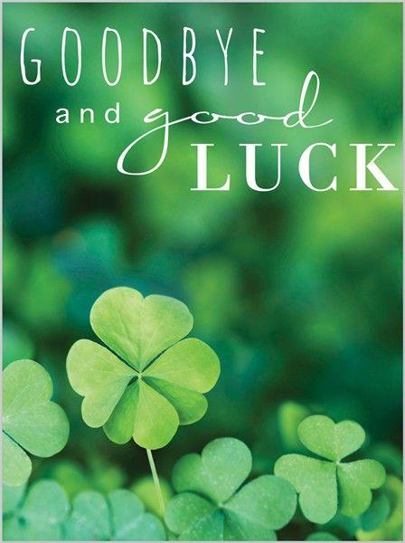 Goodbye and good luck!