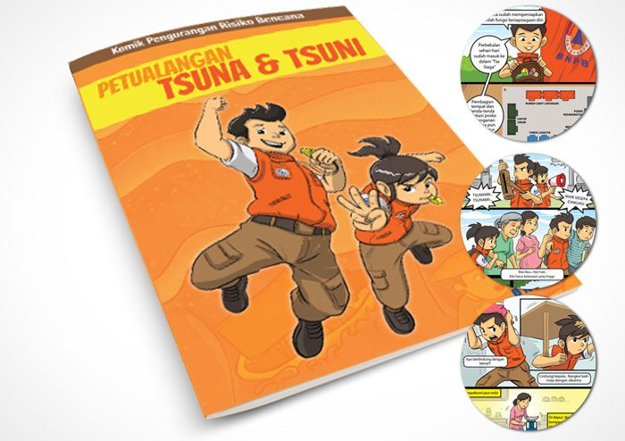Program Dissemination Tools for disaster preparedness - Komik Tsuna & Tsuni. Client: BNPB