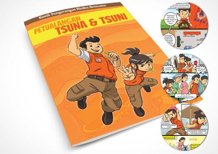 Program Dissemination Tools for disaster preparedness - Komik Tsuna & Tsuni. Client: BNPB