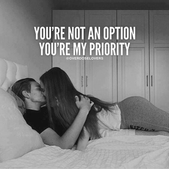 You're Not An Option, You're My Priority