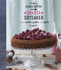 Smarta sötsaker utan socker, gluten och mjölk av Ulrika Hoffer 102 kr