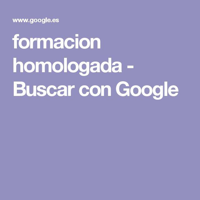 formacion homologada - Buscar con Google