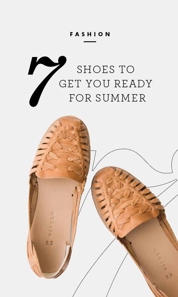 Get into a summertime state of mind with these seven shoe styles that will help you beat the heat while looking fresh all season long. /