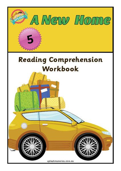 Reading Comprehension Workbook - A New Home – Splash Resources