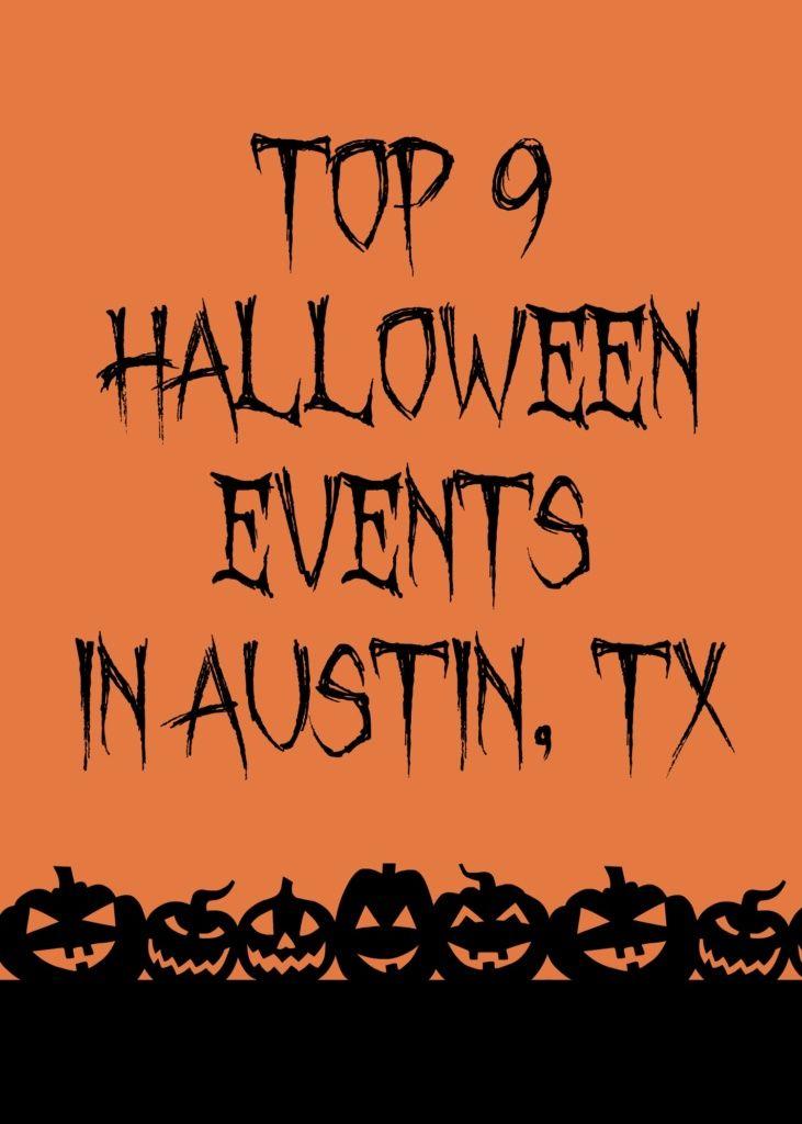 top 9 halloween events in austin - Halloween Stores In Austin Texas
