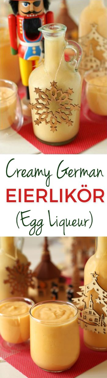 Eierlikör – This German Egg Liqueur (a.k.a. Advocaat) is similar to eggnog but so much thicker and tastier!