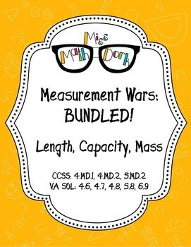 Measurement Wars Bundle: Capacity, Length and Mass (Weight)!  BEST SELLER!