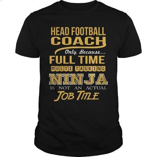 HEAD FOOTBALL COACH - NINJA GOLD #style #T-Shirts. GET YOURS => https://www.sunfrog.com/LifeStyle/HEAD-FOOTBALL-COACH--NINJA-GOLD-Black-Guys.html?60505
