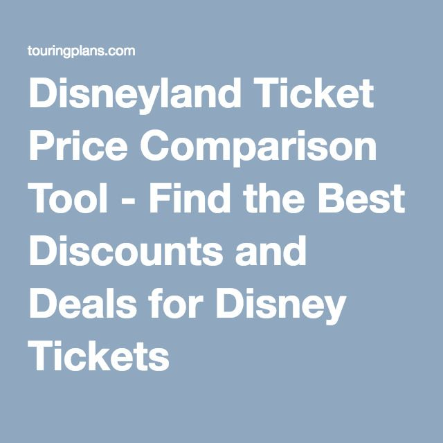 Disneyland Ticket Price Comparison Tool - Find the Best Discounts and Deals for Disney Tickets