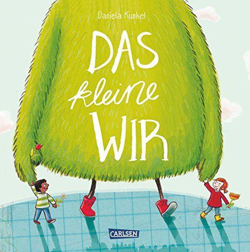 Das kleine WIR von Daniela Kunkel https://www.amazon.de/dp/3551518742/ref=cm_sw_r_pi_dp_k8tFxb0AM1PYZ