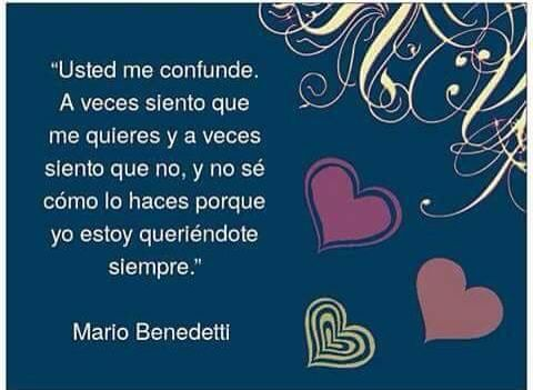 Usted me confunde...