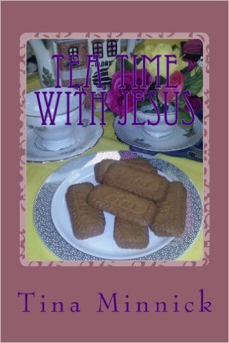 Tea Time With Jesus: Healing and Rejoicing Through Poetry: Tina Minnick: 9781540303431: Books - Amazon.ca