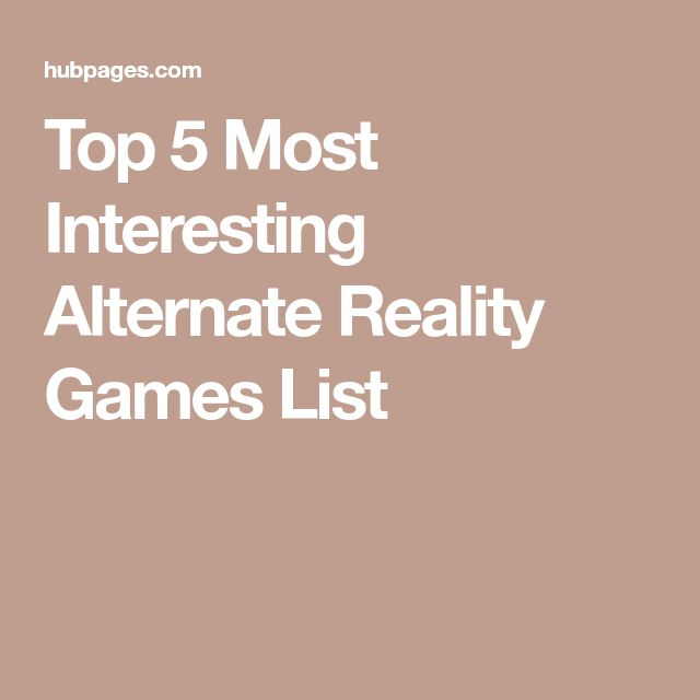 Top 5 Most Interesting Alternate Reality Games List
