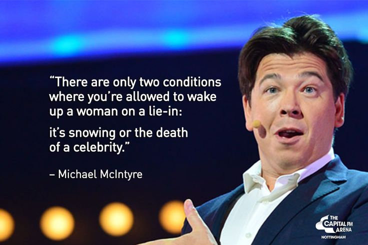 Michael McIntyre Comedy Quotes - Celebrities