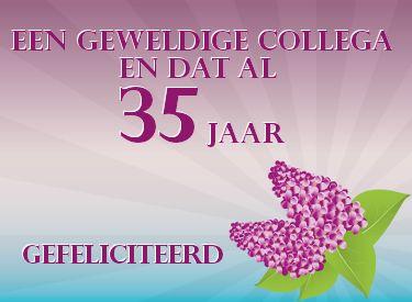 leuke 35 jaar in dienst felicitatie plaatjes met tekst: een geweldige collega! LeukePlaatjesz.nl