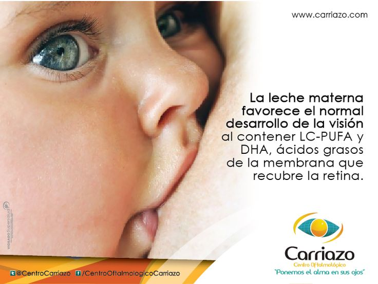 Este hallazgo concuerda con las numerosas evidencias que sugieren que la lactancia materna es beneficiosa para el desarrollo de la vista.  Seguir leyendo http://carriazocentrooftalmolgico.blogspot.com/2013/08/la-lactancia-materna-mejora-la-vision.html  www.carriazo.com