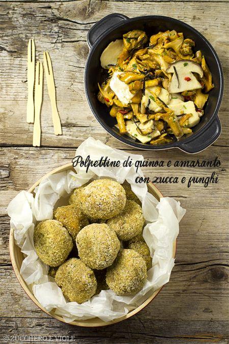 zucchero e viole vegan-vegetarian blog: Polpette di quinoa e amaranto con zucca e funghi