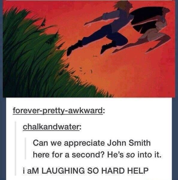 Can we appreciate John Smith here for a sec? He's so into it.