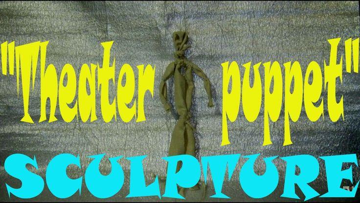 """SCULPTURE """"Theater puppet"""""""