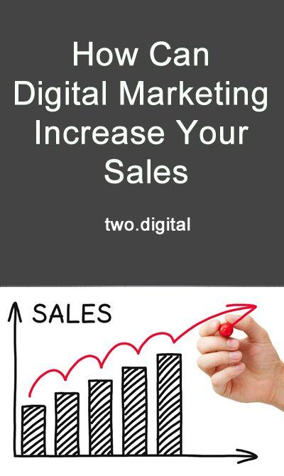 How Can Digital Marketing  Increase Your Sales.  #DigitalMarketing #Sales