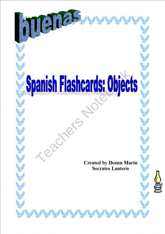 BUENAS: Spanish Flashcards (Commom Objects) from Socrates Lantern on TeachersNotebook.com -  (60 pages)  - Spanish Flashcards of common objects in the home and school. Here are a few:papel-paper, tiza-chalk, libro-book, pupitre-desk,  puerta-door, toalla-towel, and more.