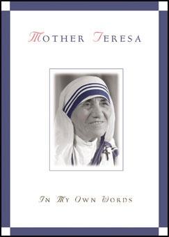 Mother Teresa: In My Own Words MT,