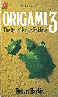 "Robert Harbin origami books (also TV show), I can still knock up a ""flapping bird""!"