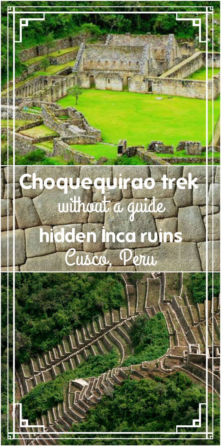 Complete guide to Choquequirao ruins hike without a guide. How to get, where to camp, what to pack, prices and tips. All you need to know before you go!