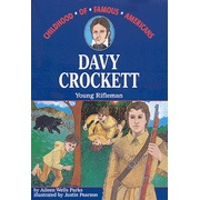 We love this whole series.   Childhood of Famous Americans: Davy Crockett, Young Rifleman   -               By: Aileen Wells Parks, Justin Pearson