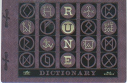 The Rune Dictionary is a dictionary used to aid witches and wizards in the translation and understanding of runes. Students who take Study of Ancient Runes at Hogwarts use this book to decipher the meaning of runes.