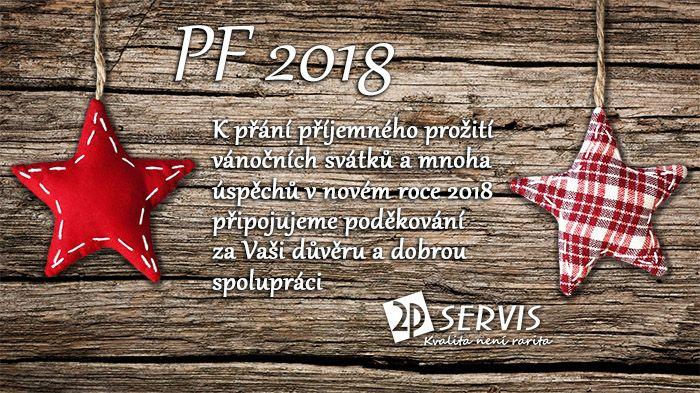 ★ ★ PF 2018 Děkujeme vám za důvěru, přejeme krásné Vánoce a úspěšné vykročení do roku 2018 ★ ★