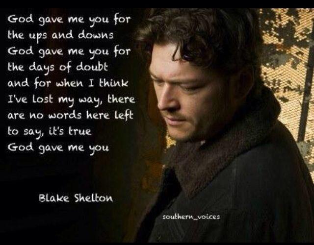 Blake shelton god gave me you