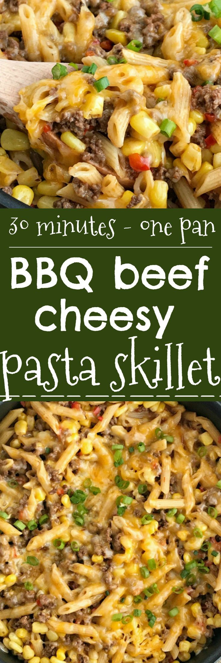 BBQ Beef Pasta Skillet | One Pan Dinner Recipe | Easy Dinner Recipe | Family Dinner Ideas | Recipes with ground beef | 30 Minute Dinner Recipes | 30 minutes, one pan is all you need for this delicious family dinner that's full of ground beef, corn, pasta, and covered in cheese