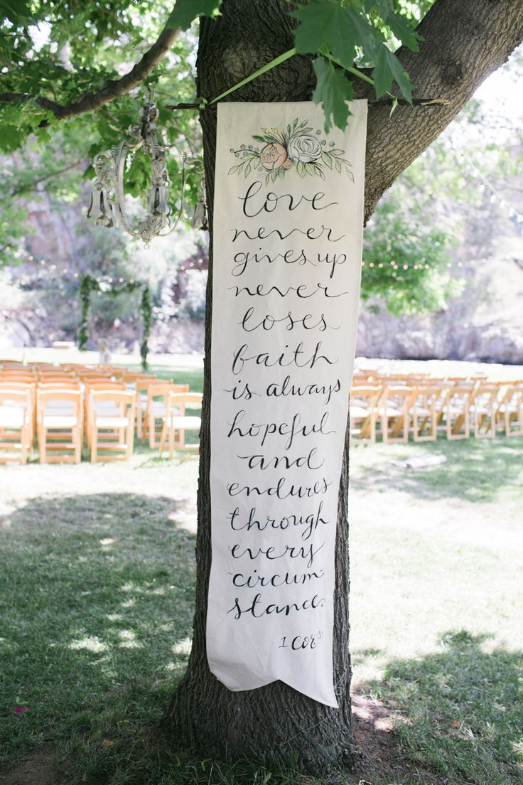 "Playful wedding banner :: ""love never gives up, never loses faith, is always hopeful and endures through every circumstance.  1 Corinthians"