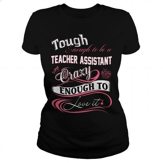 TEACHER ASSISTANT - #mens hoodies #street clothing. SIMILAR ITEMS => https://www.sunfrog.com/Jobs/TEACHER-ASSISTANT-143845034-Black-Ladies.html?60505