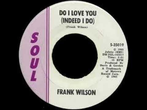 Frank Wilson - Do I Love You (Indeed I Do) Leaves out shores forever... ;-( #NorthenSoul #SoulMusic